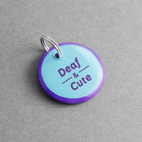 Pet ID Tag Deaf & Cute - Dog ID Tag, Cat ID Tag, Personalized, Custom, Dog Collar, Cat Collar, Dog Lover Gift, Cat Lover Gift, Puppy