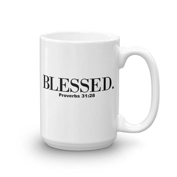 Proverbs 31 Call Her Blessed White Glossy Coffee Mug