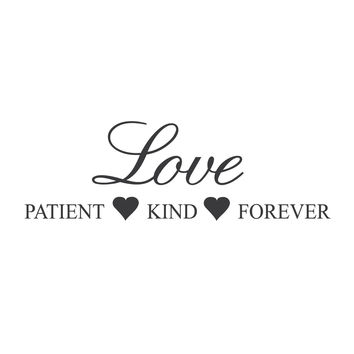 "wall quotes wall decals - ""Love: Patient, Kind, Forever"""
