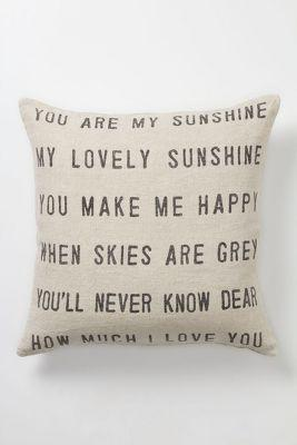 You Are My Sunshine Pillow by Anthropologie Neutral One Size Pillows