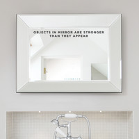 Objects In Mirror Wall Decal Quote