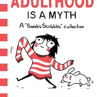 Adulthood Is a Myth: A Sarah's Scribbles Collection Kindle & comiXology