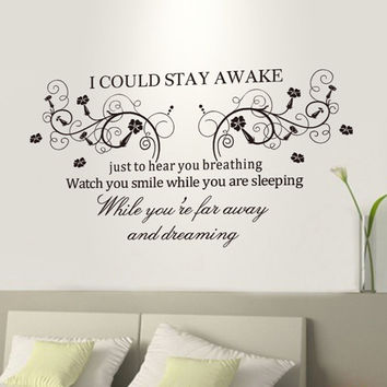 """I Could Stay Awake"" PVC Removable Wall Sticker Decor for bedroom living rooms SM6"