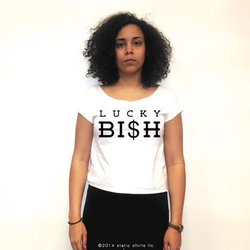 Lucky Bish Crop Top | Lucky Bitch Shirt | Irish Girl