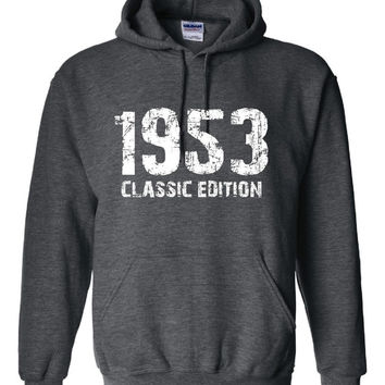 1953 Classic Edition 60th Birthday Anniversary Party Unisex Hoodie Over the Hill Cute Bday Gift