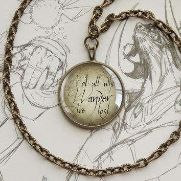 """Tolkien pendant """"Not all who wander are lost"""" hand script quotation bronze"""