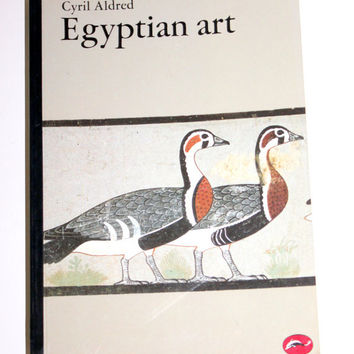 Book of Egyptian Art by Cyril Aldred