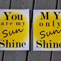 You Are My Sunshine Typography Print Set. Set of Two 8x10 Prints.