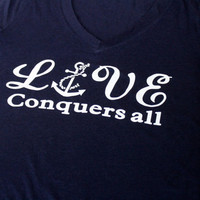 SALE!!! Love conquers all t shirt