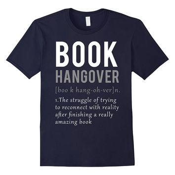 Book Hangover Definition Book Worm Reading Lover T-Shirt