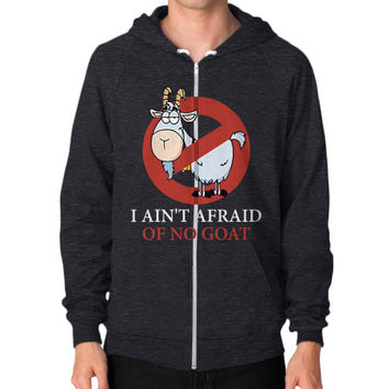 Bill murray cubs shirt - I Ain't Afraid Of No Goat Shirts Zip Hoodie (on man)