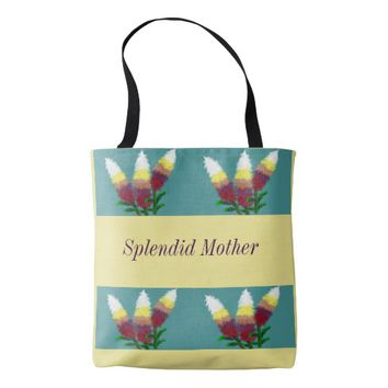 """Splendid Mother"" Women's Tote"