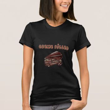 Creme Filled Chocolate Cake T-Shirt