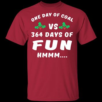 One Day Of Coal T-Shirt