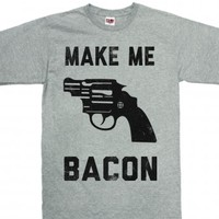 Make Me Bacon (Shirt)-Unisex Dark Ash T-Shirt