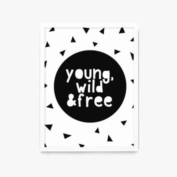 Wall Print, Young Wild & Free Kids decor print, Monochrome print, Modern nursery decor, Nursery print, Wall art, Feather print, Quote print