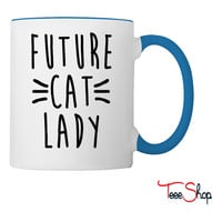 Future Cat Lady Coffee & Tea Mug