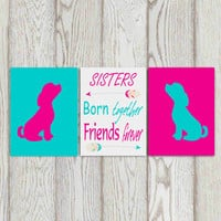 Puppy printable Sisters quote Hot Pink turquoise puppy print Girls bedroom decor Puppy Wall art Nursery quote Sisters quote Twins quote 8x10