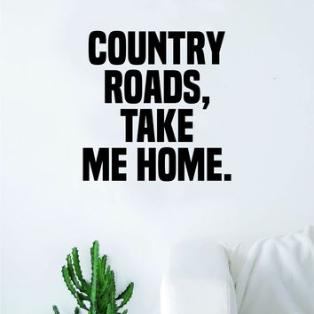 Country Roads Wall Decal Decor Art Sticker Vinyl Room Bedroom Teen Kids Nursery Cowboy Cowgirl Southern America
