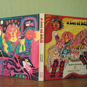 A Box Of Sun By Joseph Pintauro And Norman Laliberte - First Edition - Vintage Psychedelic / Pop Art Collage Book