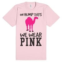 On Hump Days we wear Pink Camel tee t shirt-Light Pink T-Shirt