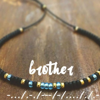 Brother Morse Code Bracelet - Mens Bracelet - Friendship Bracelet - Best Friend Gift - Best Friend Bracelet - Brother Bracelet