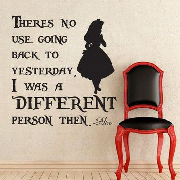 Alice In Wonderland I Was A Different Person Then Wall Decal
