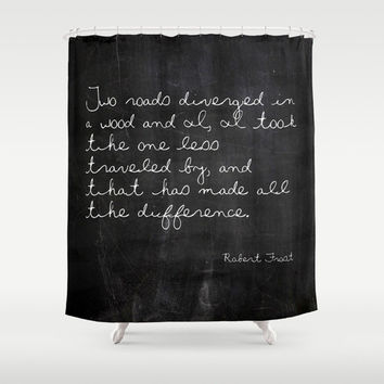 Shower Curtain - Two Roads Diverged - Robert Frost - Woodland Decor - Farmhouse Chic - Cabin Decor - Cottage Chic - Rustic Shower Curtain