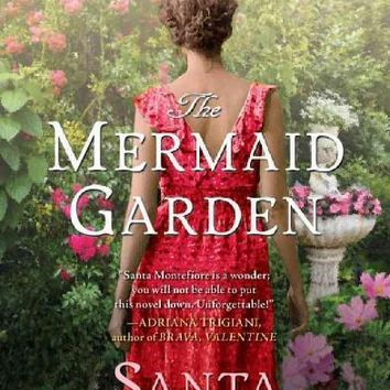 The House by the Sea: The Mermaid Garden