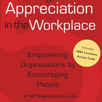 The 5 Languages of Appreciation in the Workplace Reprint