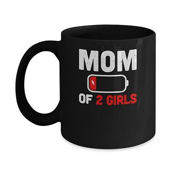 Funny Mom Of 2 Girls Mothers Day Gifts Mug