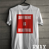 Different is Beautiful Tshirt, Fashion Tumblr Shirts, Instagram Outfit, 100% Cotton Unisex Style, Soft Touch Clothes