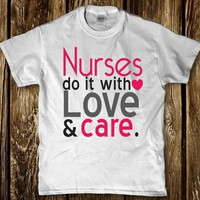 Nurses do it with love and care adult cna rn job adult t shirts for women