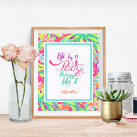 Lilly Pulitzer Inspired Printable | Life Is A Party, Dress Like It | Lulu Print | Instant Download | 8.5 x 11 | Home Decor