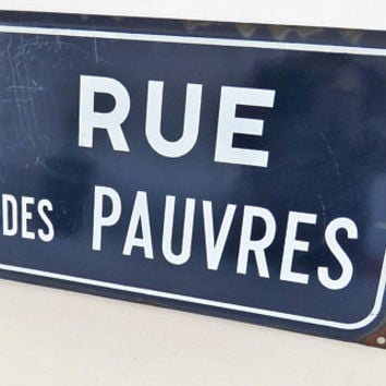 Vintage French, Enamel Street Sign, Rue Des Pauvres, Street Of The Poor