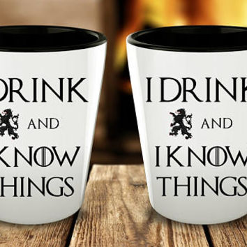I Drink And I Know Things Shot Glass | Game of Thrones Inspired Gift | Tyrion Lannister | GoT Fan Gift | Wedding Favors | Tyrion Quote