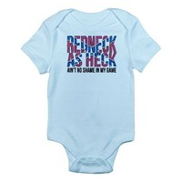 Redneck as Heck Body Suit on CafePress.com