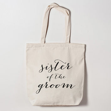 Sister of the Groom Calligraphy Tote Bag
