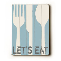 Lets Eat - light blue 9 x 12 wooden art sign