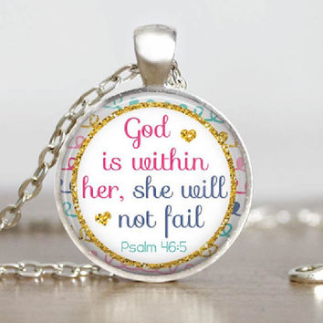 Women's  Christian Scripture Necklace Psalm 46:5 God is Within Her Glass Tile Pendant Necklace