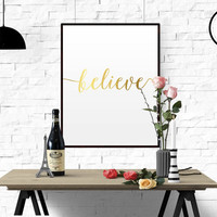 Gold Foil Gold Printable Gold Wall Art BELIEVE Wall Art Print Believe Motivational Print Printable Typography Minimalist Print Office Decor