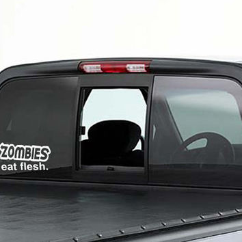 Zombies eat flesh vinyl car decal, graphic decal, vinyl decal, decal, car sticker, sticker, laptop sticker, graphic decal