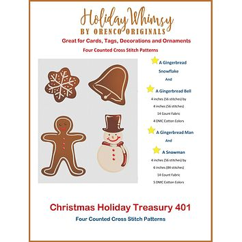 Christmas Holiday Treasury #401 Gingerbread Man,Snowman,Bell,Snowflake FOUR Counted Cross Stitch Patterns