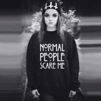 """Normal People Scare Me ""Letters Printed Sweater Shirt  12181"