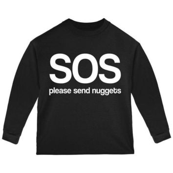 PEAPGQ9 SOS Please Send Nuggets Toddler Long Sleeve T Shirt