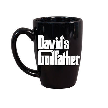 Godfather Coffee Mug, Personalized Godfather Gift, Will You Be My Godfather Gift, Godfather, Father's Day