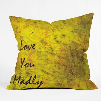 """Love you madly"" Throw Pillow"
