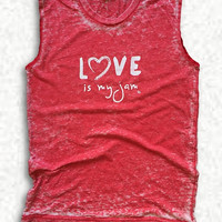 Love is my Jam Sleeveless Graphic Tee