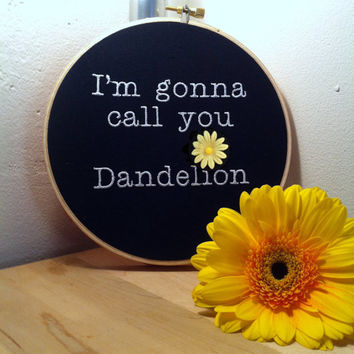 I'm gonna call you Dandelion- Orange is the New Black- Embroidery Hoop Art- Crazy Eyes