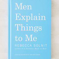 Men Explain Things To Me By Rebecca Solnit - Urban Outfitters